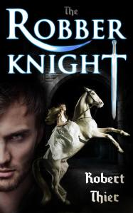 The Robber Knight - Robert Thier